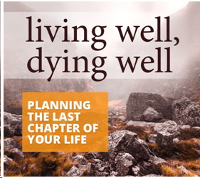 Live Well Dying Well
